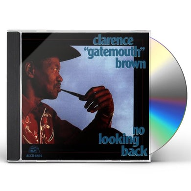Clarence Gatemouth Brown NO LOOKING BACK CD