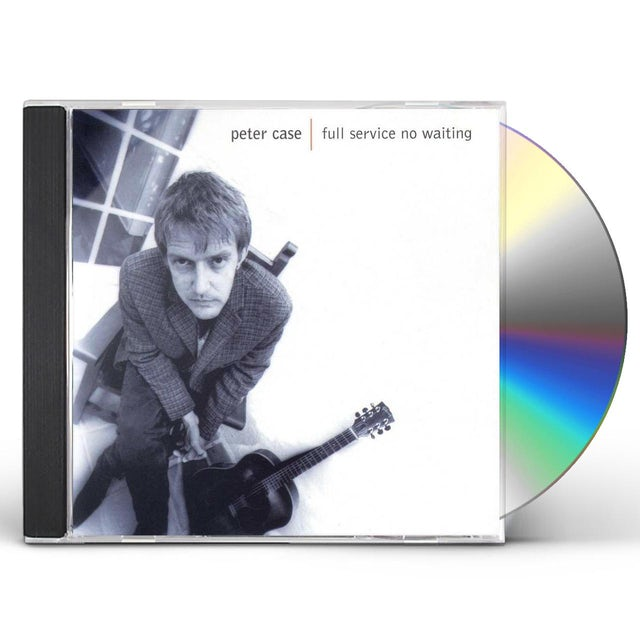 Peter Case FULL SERVICE NO WAITING CD