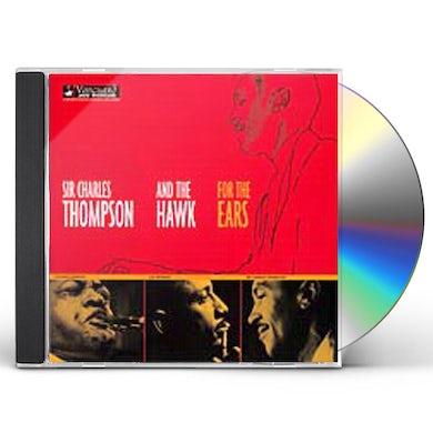 Sir Charles Thompson FOR THE EARS CD