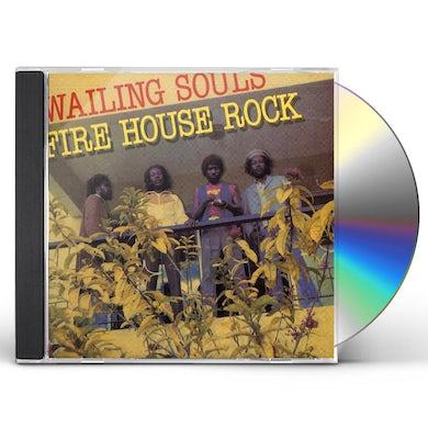 Wailing Souls FIREHOUSE ROCK CD