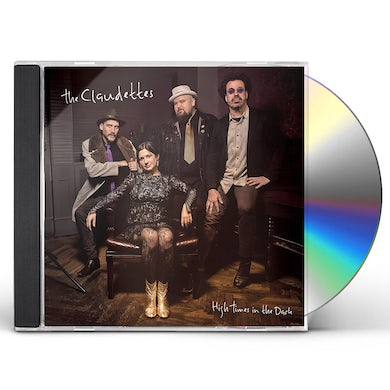 Claudettes HIGH TIMES IN THE DARK CD