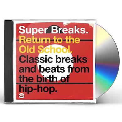 SUPER BREAKS: RETURN TO THE OLD SCHOOL / VARIOUS CD
