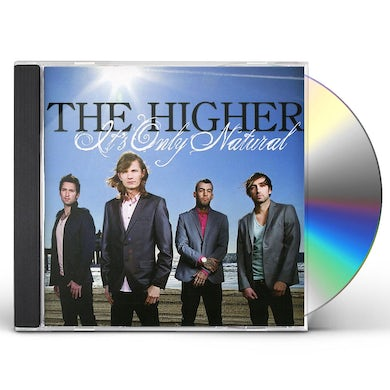 Higher IT'S ONLY NATURAL CD