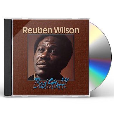 Reuben Wilson BAD STUFF CD