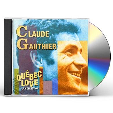 Claude Gauthier QUEBEC LOVE (LA COLLECTION) CD