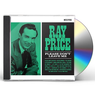 Ray Price PLEASE DON'T LEAVE CD