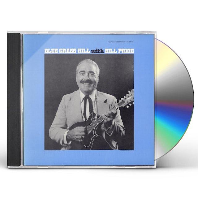 Bill Price BLUE GRASS HILL CD
