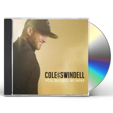 Cole Swindell YOU SHOULD BE HERE CD