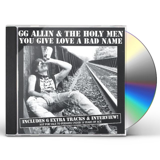 Gg Allin YOU GIVE LOVE A BAD NAME CD