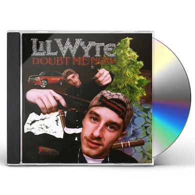 Lil Wyte DOUBT ME NOW CD