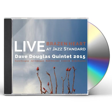 Dave Douglas BRAZEN HEART LIVE AT JAZZ STANDARD - COMPLETE CD