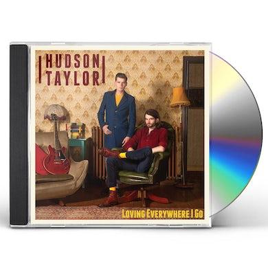 Hudson Taylor LOVING EVERYWHERE I GO CD