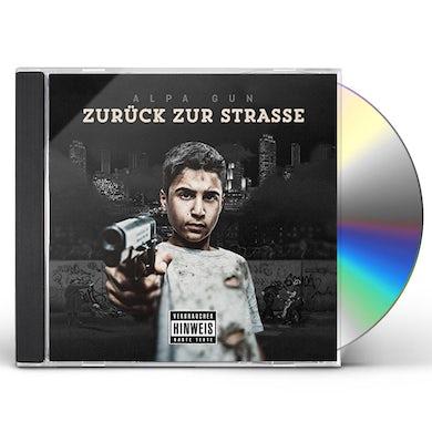 Alpa Gun ZURUECK ZUR STRASSE CD
