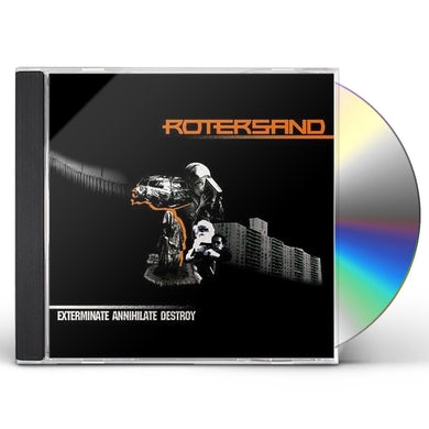 Rotersand EXTERMINATE ANNIHILATE DESTROY CD