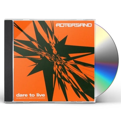 Rotersand DARE TO LIVE CD