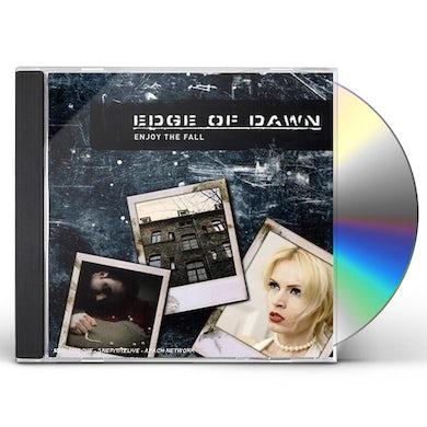 Edge Of Dawn ENJOY THE FALL CD