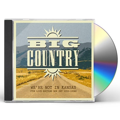 Big Country WE'RE NOT IN KANSAS: LIVE BOOTLEG BOX SET 93-98 CD