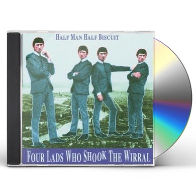 Half Man Half Biscuit 4 LADS WHO SHOOK THE WIRRAL CD