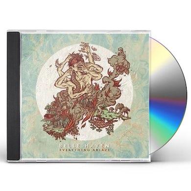 Belle Haven EVERYTHING ABLAZE CD