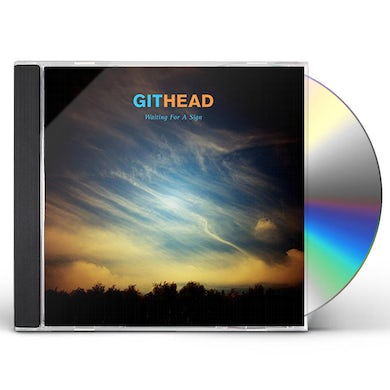 GITHEAD WAITING FOR A SIGN CD