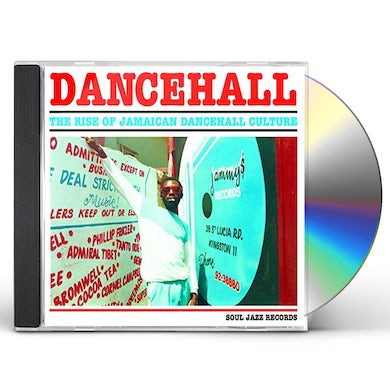 Soul Jazz Records Presents DANCEHALL: RISE OF JAMAICAN DANCEHALL CULTURE CD
