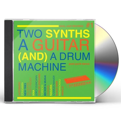 Soul Jazz Records Presents TWO SYNTHS, A GUITAR (AND) A DRUM MACHINE CD