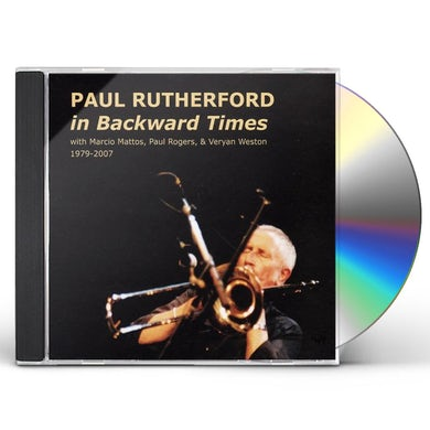 Paul Rutherford IN BACKWARD TIMES CD