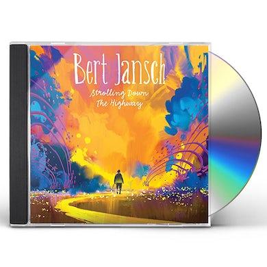 Bert Jansch STROLLING DOWN THE HIGHWAY CD