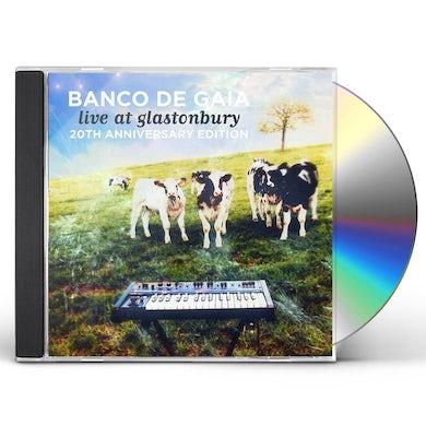 Banco de Gaia LIVE AT GLASTONBURY: 20TH ANNIVERSARY EDITION CD
