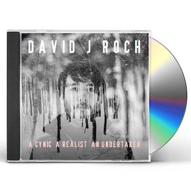 David J Roch CYNIC A REALIST AN UNDERTAKER CD