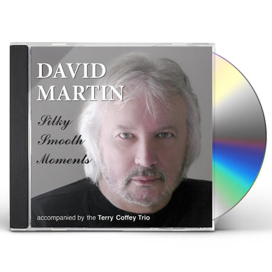 David Martin SILKY SMOOTH MOMENTS CD