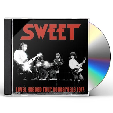 Sweet LEVEL HEADED TOUR REHEARSALS 1977 CD