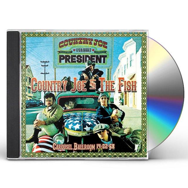 Country Joe & The Fish CAROUSEL BALLROOM 14-02-68 CD