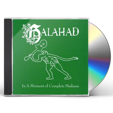 Galahad IN A MOMENT OF COMPLETE MADNESS CD