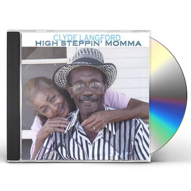 Clyde Langford HIGH STEPPIN MOMMA CD