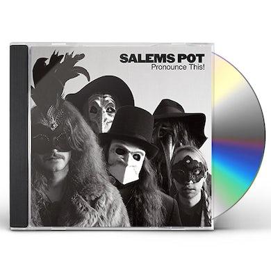Salems Pot PRONOUNCE THIS CD