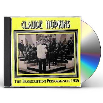 Claude Hopkins 1935 TRANSCRIPTIONS PERFORMANCES CD