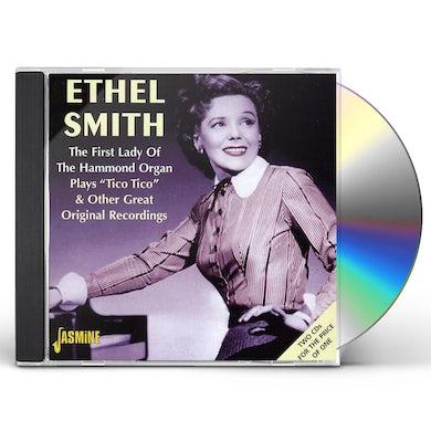 Ethel Smith FIRST LADY OF THE HAMMOND ORGAN: PLAYS TICO TICO CD