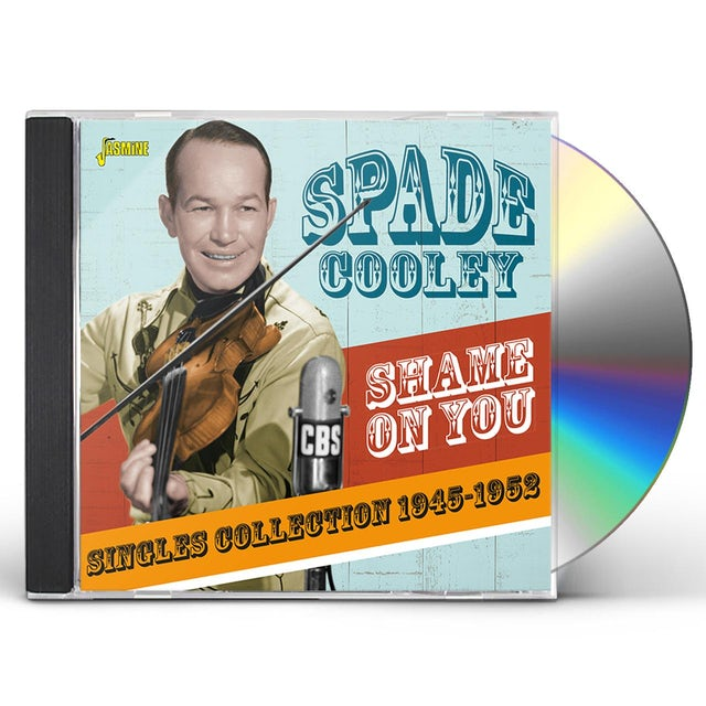 Spade Cooley SHAME ON YOU: SINGLES COLLECTION 1945-1952 CD
