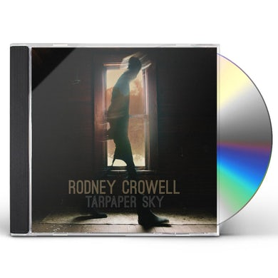 Rodney Crowell TARPAPER SKY CD