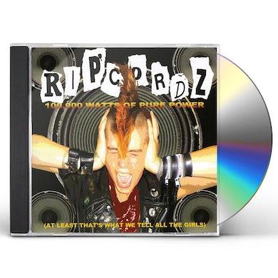 Ripcordz 100K WATTS OF PURE POWER CD