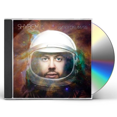 ShyBoy WATER ON MARS CD