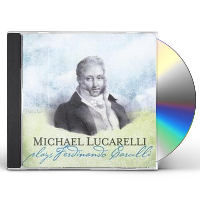 Michael Lucarelli PLAYS FERDINANDO CARULLI CD