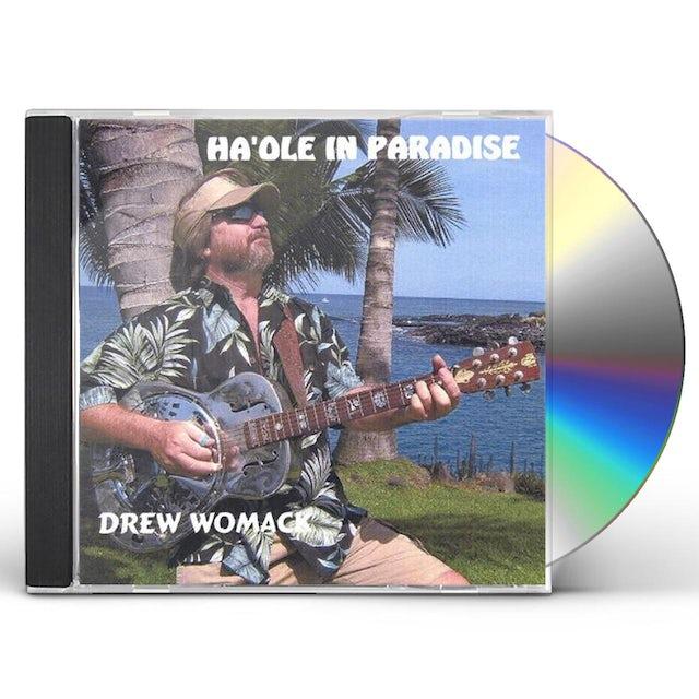 Drew Womack HAOLE IN PARADISE CD