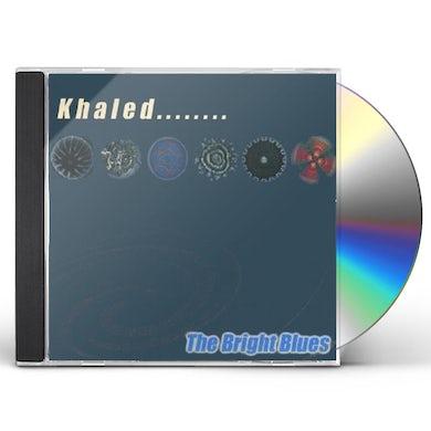 Khaled BRIGHT BLUES CD