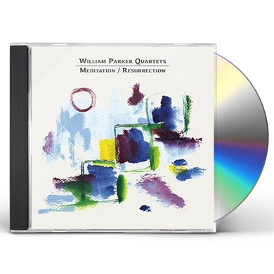 William Parker MEDITATION / RESURRECTION CD