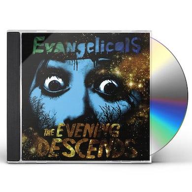 Evangelicals EVENING DESCENDS CD