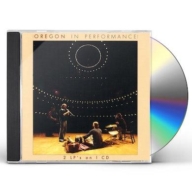 Oregon IN PERFORMANCE CD