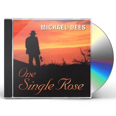 Michael Dees ONE SINGLE ROSE CD
