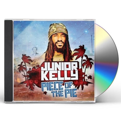 Junior Kelly PIECE OF THE PIE CD